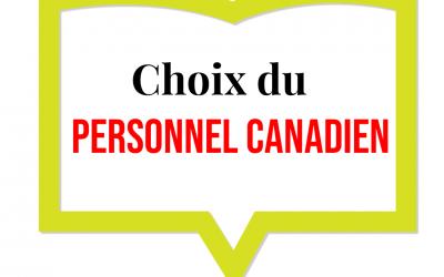 Sélection des auteurs canadiens par le personnel